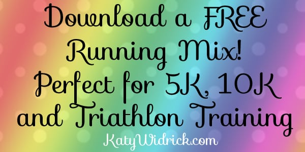 Download a free running mix from KatyWidrick.com -- perfect for 5K, 10K and triathlon training!