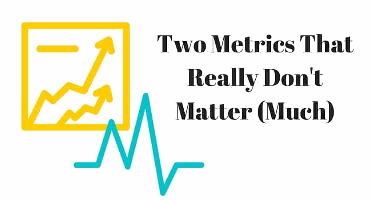 Two Metrics That Really Don't Matter (Much): Bounce Rate and Time on Site