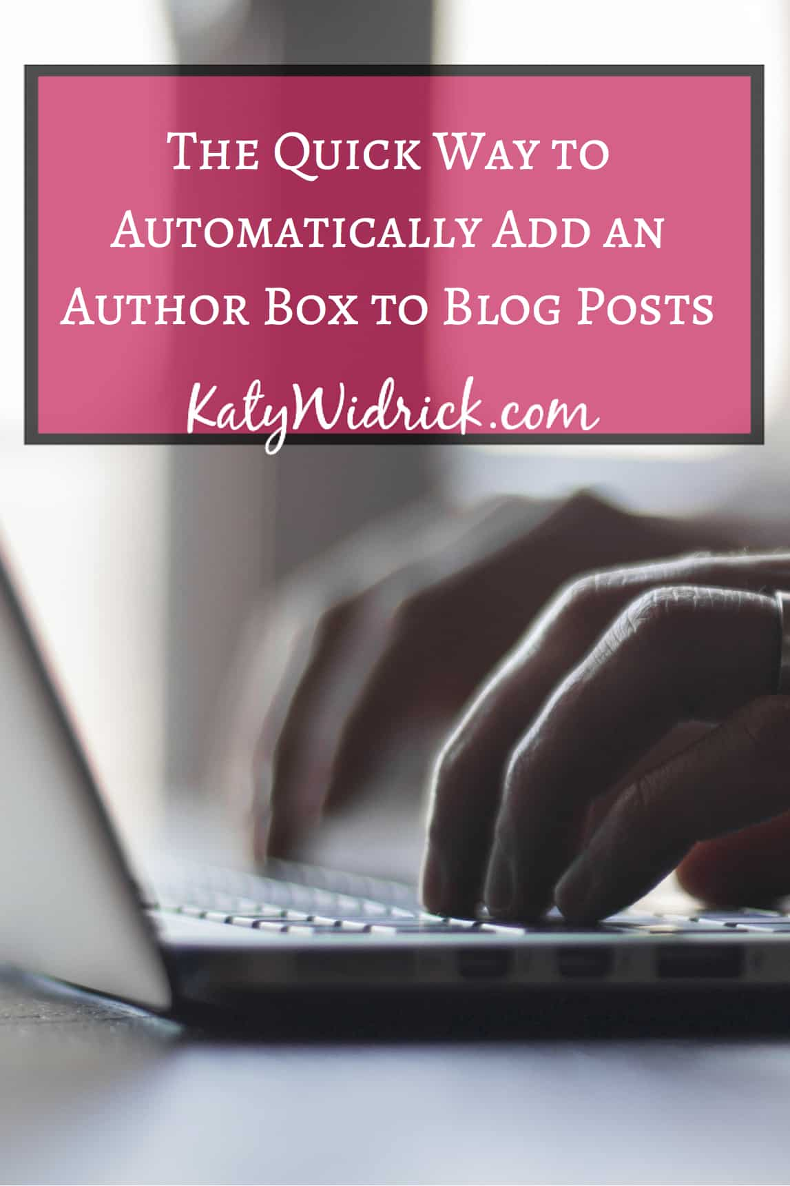 Automatically Add an Author Box to Your Blog Posts