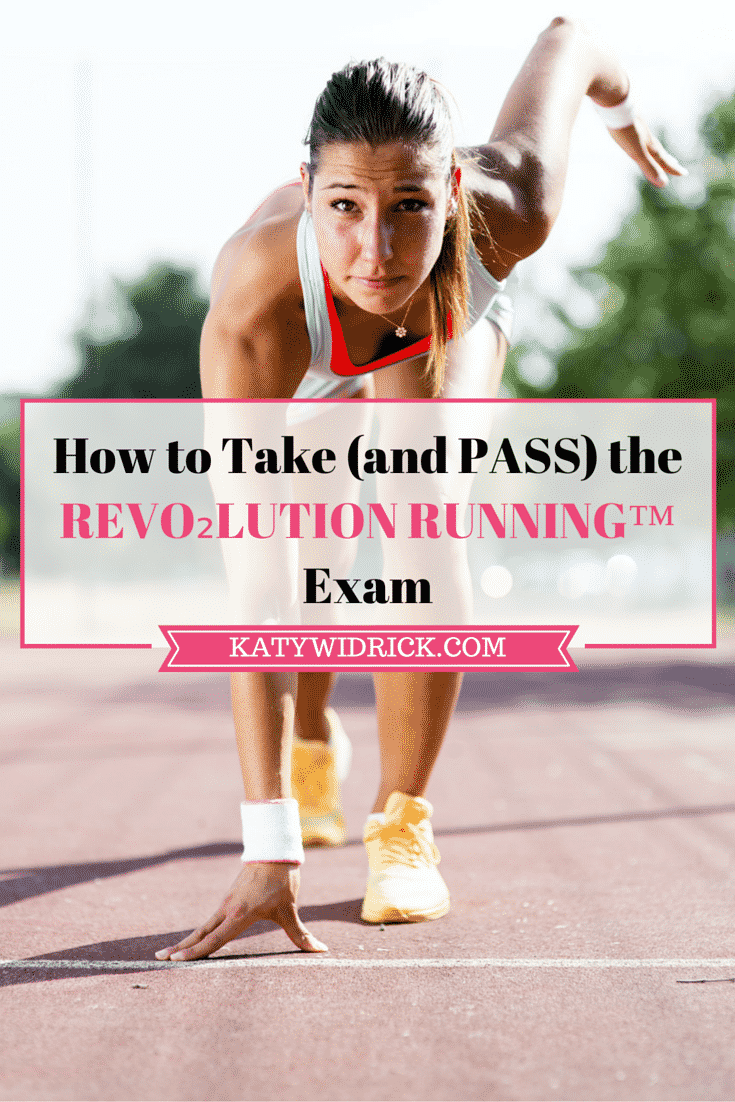 How to Take (and PASS) the REVO2LUTION RUNNING Exam