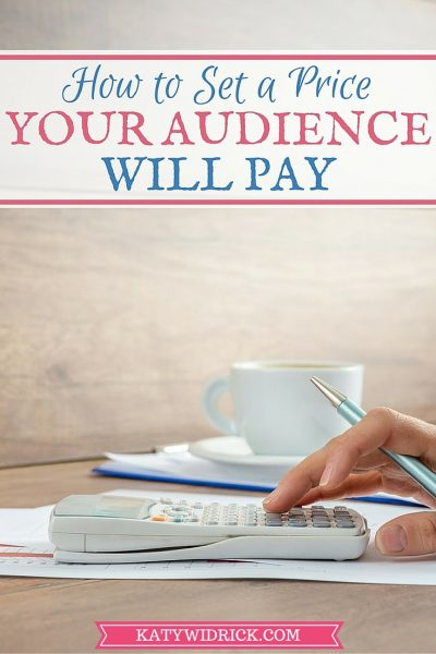 How to Set a Price Your Audience Will Pay