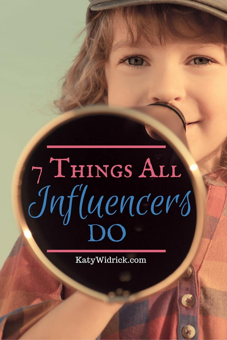 7 Things Influencers Do