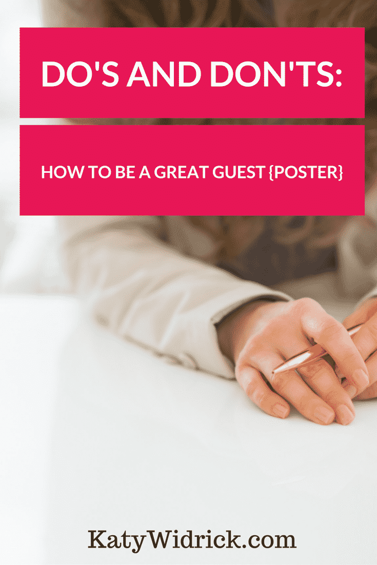 How to be a great guest poster: the do's and don'ts