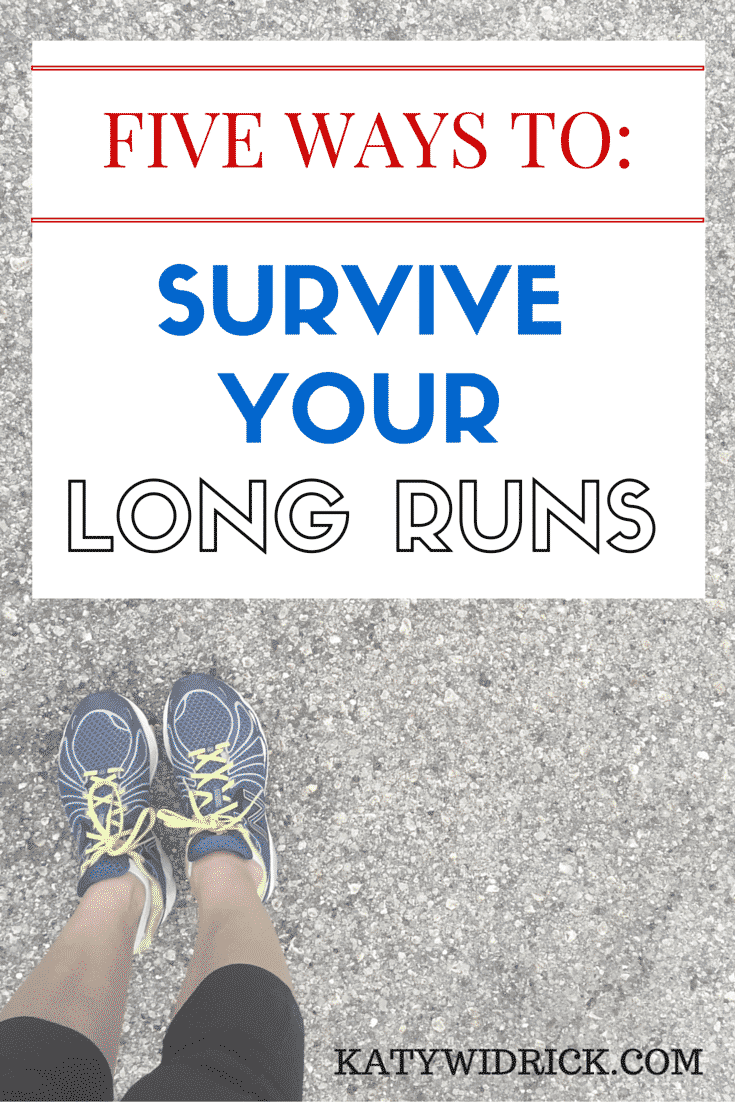 Five Ways to Survive Your Long Runs