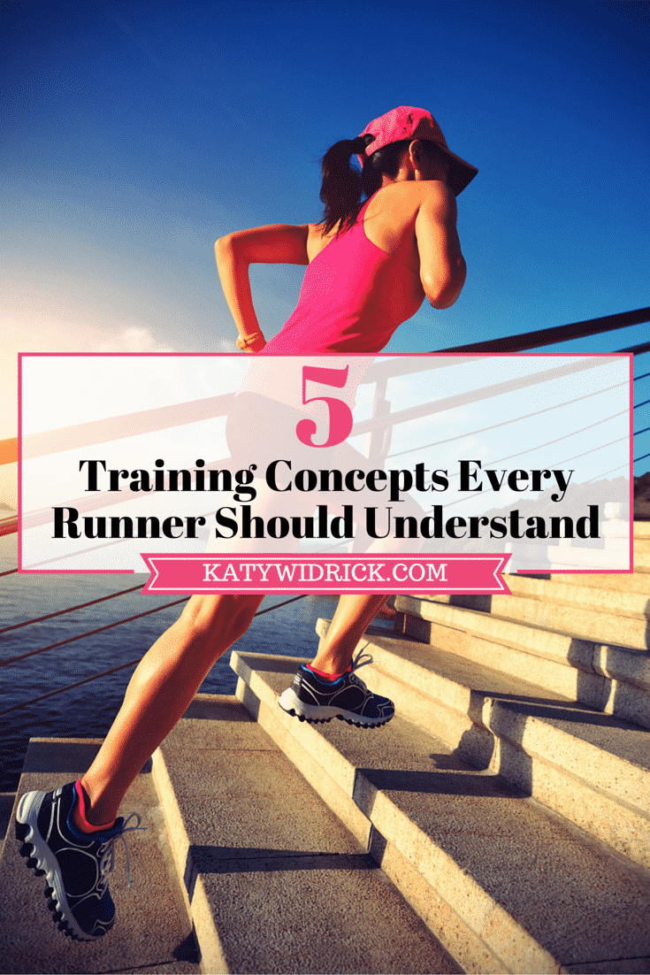 5 Training Concepts Every Runner Should Understand
